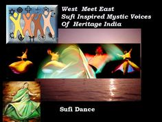 Sufi Inspired Spiritual Heritage India__West Meet East