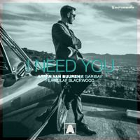 Armin van Buuren & Garibay feat. Olaf Blackwood - I Need You (feat. Olaf Blackwood) by Armin van Buuren on SoundCloud.
