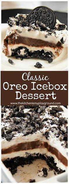 No-Bake Oreo Icebox Dessert ~ Creamy layers of Oreos, pudding, and whipped cream make up this classic no-bake dessert! #Oreos #nobake #nobakedesserts #Oreodessert  #thekitchenismyplayground  www.thekitchenismyplayground.com