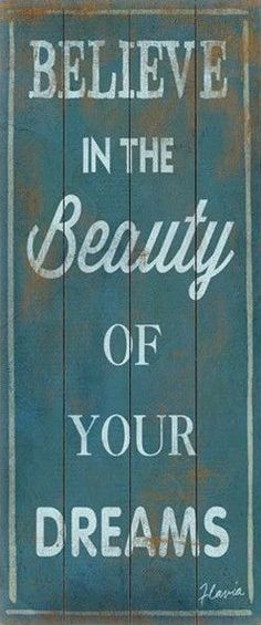 Beauty of your Life & Dreams
