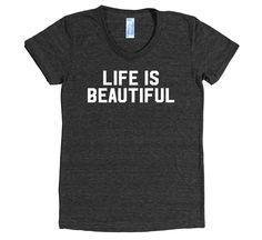 """Women's """"Life is Beautiful"""" T-shirt - WordGoods  - 1"""
