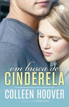Em Busca de Cinderela (Finding Cinderella) – Colleen Hoover – #Resenha | O Blog da Mari