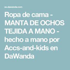 Ropa de cama - MANTA DE OCHOS TEJIDA A MANO - hecho a mano por Accs-and-kids en DaWanda