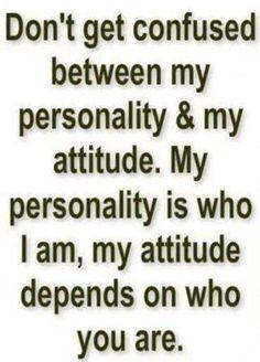 Personality & attitude