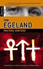 Paktens voktere - Tom Egeland
