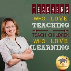 Teachers who love teaching teach children who love learning. #education #usa  www.pmstudentservices.org