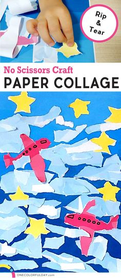 Free Printable Paper Collage Craft for Kids. No Scissors craft for young children, rip and glue on clouds, airplanes, and stars. Great art activity for summer vacation, make your collage masterpiece.