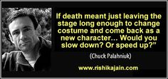 Chuck Palahniuk ,Author Quotes/Life Quotes- Inspirational Quotes, Motivational Thoughts and Pictures
