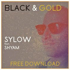 Sam Sparro - Black And Gold {Sylow Feat.Shyam (Cover)} FREE DOWNLOAD by SYLOW MUSIC | Free Listening on SoundCloud