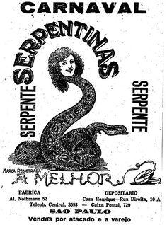 """""""Serpentina Serpente, a melhor. Fábrica na Alameda Nothman, 52″. 27 de fevereiro de 1924."""