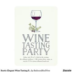 """Rustic Elegant Wine Tasting Party Invitation Invite guests for an evening of wine tasting with our rustic elegant wine tasting party invitations, featuring a wine glass illustration and """"wine tasting party"""" in handwritten style lettering. Add your event details beneath using the template fields provided."""