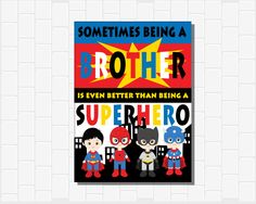 On Sale Sometimes being a Brother is even better than being a Superhero, Brothers, Boy,INSTANT DOWNLOAD,  Bedroom, Playroom, Decor by CottageArtShoppe on Etsy