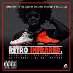 DJ Iceberg & DJ Outtaspace - Retro Infrared (Hosted by Trinidad Jame$)