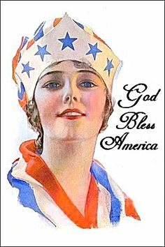 God Bless America by Rolf Armstrong for Columbia Grafonola Vintage Cards, Vintage Postcards, Vintage Images, Vintage Flag, Holiday Postcards, Vintage Ladies, I Love America, God Bless America, Patriotic Images