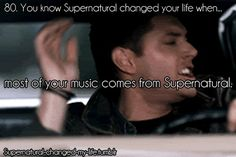 80. You know Supernatural changed your life when.. | Submitted by: sammy-the-assbutt
