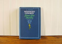 Vintage Book Midnight Cowboy by James Leo Herlihy 1960's Pop Culture Literature 1960's Novel 1960's Books Jon Voight Dustin Hoffman by HipCatRetroVintage on Etsy