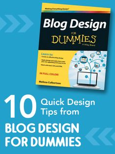10 Quick Design Tips from Blog Design for Dummies by @Melissa Squires Culbertson. My key take away tips are number 6 for meta descriptions and 8 making sure visitors find what they're after. Learn together with @PamelaMKramer