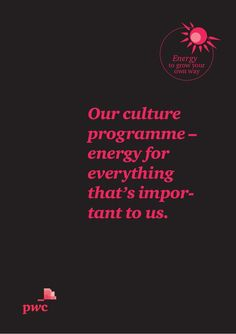 Our culture programme – energy for everything that's important to us. by PwC Switzerland via slideshare
