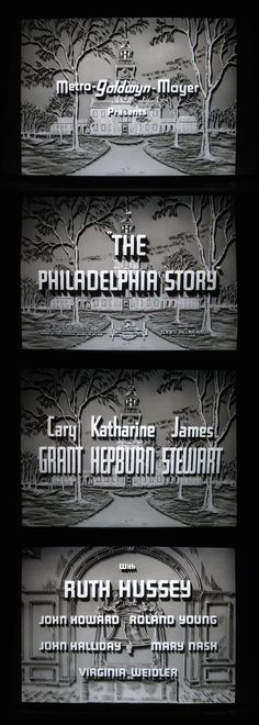 The Philadelphia Story titles Ruth Hussey, Roland Young, The Philadelphia Story, Young John, Story Titles, Types Of Lettering, Cary Grant, Great Movies, It Cast