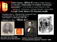 """Avi's  Script for a Civil War  Music Video now in preparation.  What If  A. Linclon's  2  """"Olive Branch"""" Ambassadors to  Virginia &  Kentucky  leaders """"succeeded"""" to enable these two border states to remain neutral along with State of Missouri in 1861, prelude to the American Civil War (1861-1865) ?       Answer:  Possible """"An """"alternate""""  New Birth of Freedom in America without  Ashokan Farewell 1863, July 01-03, 1863 .    Cafe Twin Show & Friends CTV yet to come ."""