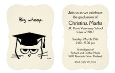 Have a sense of humor about your graduations - especially for cat lovers and veterinarians!