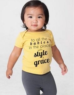 Biggie Smalls To all the babies in the place with style & grace baby t shirt infant organic cotton hip hop kids 90s hip hop quote by WellVersedDesigns on Etsy