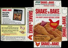 Shake 'n Bake - My mam-maw put this on everything