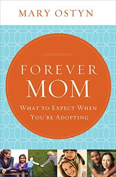 Forever Mom: What to Expect When You're Adopting http://www.amazon.com/dp/1400206235/ref=cm_sw_r_pi_dp_1QPTub16QT3RM