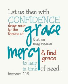 My Messy Manger: Free Printable Scripture- Hebrews 4:16