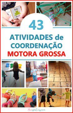 43 Brincadeiras e atividades de coordenação motora grossa para crianças