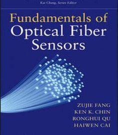 Fundamentals Of Optical Fiber Sensors PDF