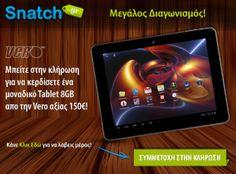 Διαγωνισμός Snatch.gr με δώρο Tablet 8GB απο την Vero   Διαγωνισμοι με Δωρα 2013 - diagonismoidwra.gr
