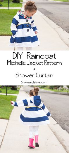 DIY Raincoat || Michelle Jacket || Shwin&Shwin. Use a shower curtain to make a child's raincoat!