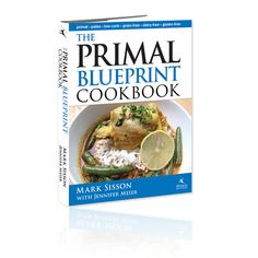 The Primal Blueprint Cookbook    #Primal #Paleo #LCHF #Health Weightloss #Diet #Healthy #Cookbook #Recipe #Delicious