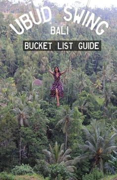 Ubud Swing – Bali : GuideI hope to do a few of these! A-