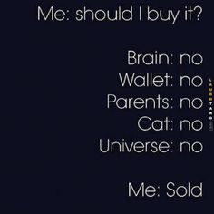 Retail therapy at it's best lol Money Humor, Lol So True, Star Vs The Forces Of Evil, Story Of My Life, Retail Therapy, Just For Laughs, Laugh Out Loud, The Funny, Memes