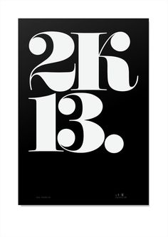 Good / saying 2k13 is cool. — Designspiration