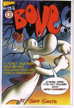Bone - Ghost - Cartoon Books - Jeff Smith - A Post Modern Neo-retro Deconstructed Docu-dramedy