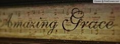 Amazing Grace Cover Pics For Facebook, Fb Cover Photos, Cover Photo Quotes, Timeline Photos, Fb Covers, Music Covers, Book Covers, Amazing Grace, Christian Facebook Cover
