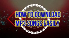 How To Download MP3 Songs Easily Clear Browsing Data, Mp3 Song, Neon Signs, Songs