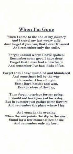 These are the words I would want spoken at my funeral. Motivacional Quotes, Great Quotes, Quotes To Live By, Super Quotes, Lost Quotes, Quotes About Death, Eulogy Quotes, Baby Quotes, Cute Kids Quotes