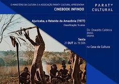 Anote aí! Sexta (21), às 19:30, tem Cinebook com o filme 'Ajuricaba, o Rebelde da Amazônia (1977)', na Casa da Cultura Paraty Cultural. O filme narra a resistência organizada pelo índio Ajuricaba, no século XVIII, à presença do colonizador português na região. Baseado em episódio da História do Brasil, foi filmado na própria floresta amazônica e outros pontos da região.  #CasaDaCultura #CasaDaCulturaParaty #exposição #fotografia #música #cultura #turismo #arte #cinema #VisiteParaty #Turismo