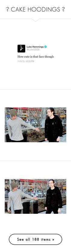 """""""► CAKE HOODINGS ◄"""" by brdfrdzen ❤ liked on Polyvore featuring TalisLittleTag, kikitags, 5sos, fillers, quotes, tweets, luke hemmings, 5 seconds of summer, luke and people"""