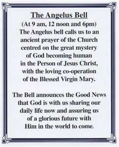 Background on the Angelus prayer bells--the church bell rang at noon during recess and we would freeze to say the Angelus. Catholic Quotes, Catholic Prayers, Prayer Book, My Prayer, Saint Teresa Of Calcutta, Prayer Images, Religious Education, Catechism, Blessed Virgin Mary