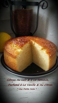 Milk & semolina cake, vanilla & lemon fragrant - Easy And Healthy Recipes Sweet Recipes, Cake Recipes, Dessert Recipes, Food Cakes, Cupcake Cakes, Semolina Cake, Köstliche Desserts, Healthy Desserts, Healthy Recipes