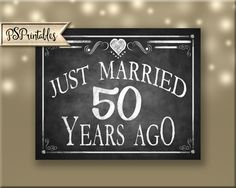 Printable 50th Anniversary JUST MARRIED sign Anniversary