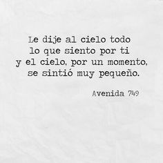 No tienes  idea de cuánto te  quiero...💙 Hipster Vintage, Style Hipster, Life Is Beatiful, Beautiful Words, Words Quotes, Qoutes, Best Quotes, Love Quotes, Anxiety Quotes