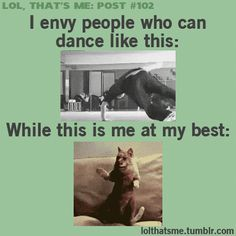 The Best Dancer | Funny Jokes, Quotes, Pictures, Video