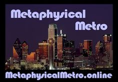 Metaphysical Metro is really here at last! Watch the short broadcasts on YouTube Monday, Wednesday and Friday. Download a PDF file of calendar highlights for the week. See the full calendar of DFW events with links for more information on each entry. Subscribe to NurseHealer Video so you never miss an episode! It's all at http://MetaphysicalMetro.online/  Metaphysical Metro puts the pieces together for you, providing information for DFW classes, groups, gathering, meditations, fairs ...