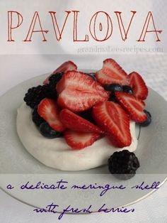 Pavlova - A delicate Meringue Shell with Fresh Berries